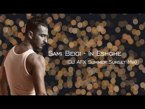 Sami Beigi - In Eshghe (dj Afx Summer Sunset Mix) video