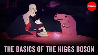 The basics of the Higgs boson - Dave Barney and Steve Goldfarb