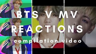 People reacts to BTS V MV - compilation video