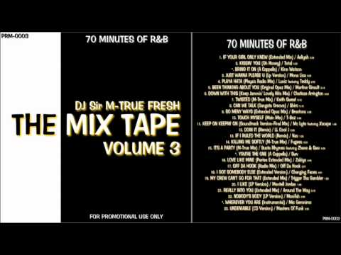 Rnb Non Stop Mix the Mix Tape Vol.3 70 Minutes Of R&b video