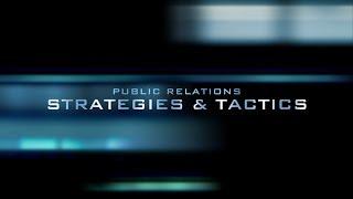 PR Goals, Objectives, Strategies & Tactics