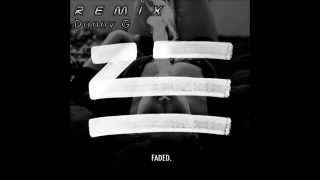 Faded-Zhu(Danny G-REMIX)