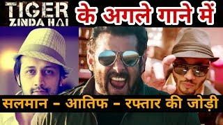 download lagu Tiger Zinda Hai New Song In Salman Khan , gratis