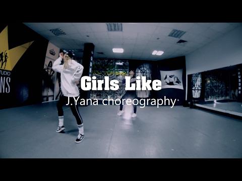Girls Like - Tinie Tempah (feat. Zara Larsson) / J.Yana choreography