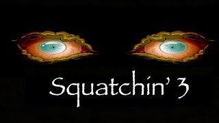 Short Horror Film — Squatchin' 3