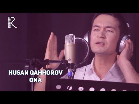 Husan Qahhorov - Ona   Хусан Каххоров - Она
