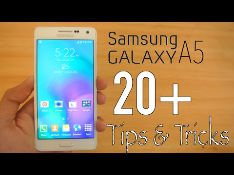 20+ Tips & Tricks For Samsung Galaxy A5