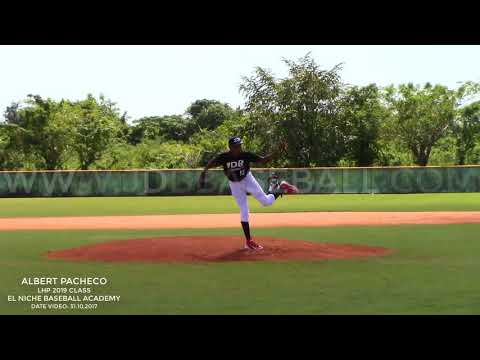 Albert Pacheco LHP 2019 Class (El Niche baseball Academy) Date video: 31/10/2017