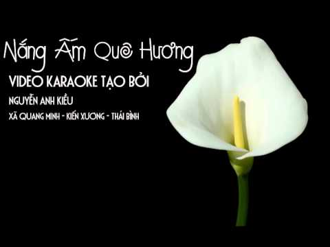 Nang Am Que Huong Karaoke Beat Full Chuan video