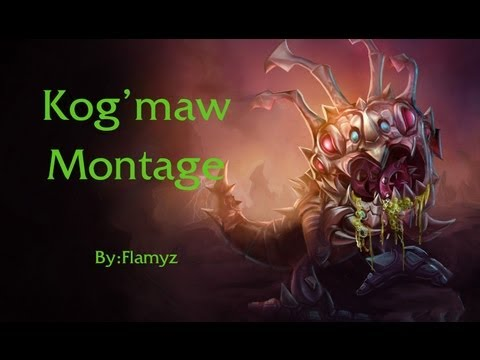 League of Legends - Kog'maw Montage