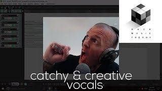 8 Steps for Writing Better Vocal Melodies | Hack Music Theory