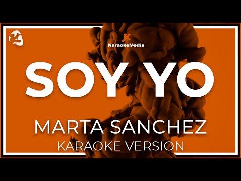 Marta Sanchez - Soy Yo (Karaoke)