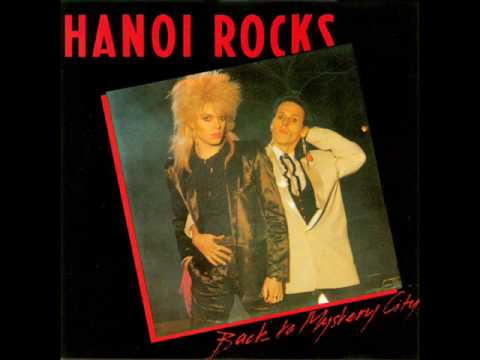Hanoi Rocks - Sailing Down the Tears
