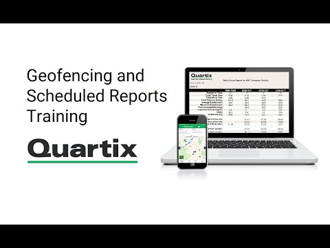 Geofencing and Scheduled Reports Training Video