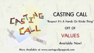 Watch Casting Call Respect Its A Hands On Kinda Thing video