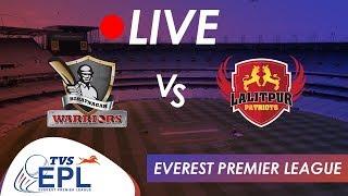 Live Cricket!! TVS EPL - Biratnagar Warriors VS Lalitpur Patriots | Match 1