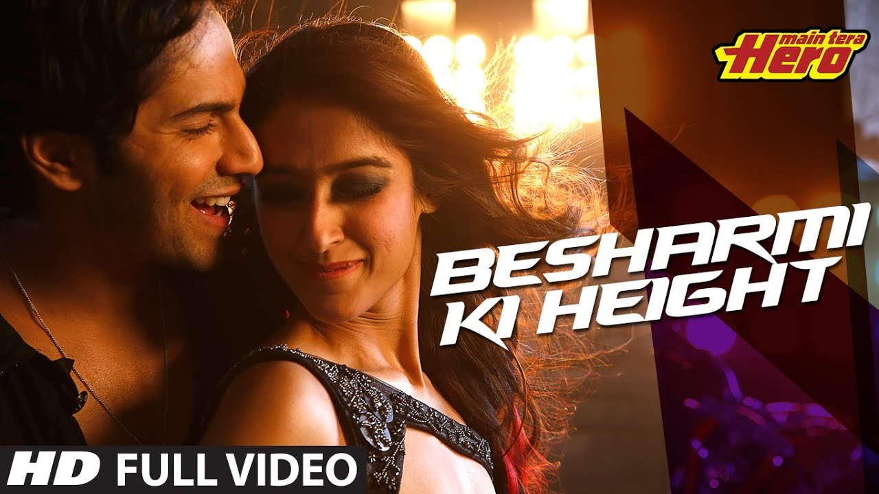 Besharmi ki Height hd Wallpaper Besharmi ki Height | Full
