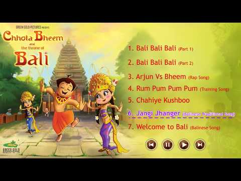 Chhota Bheem And The Throne Of Bali | Juke Box | Hindi Full Songs video