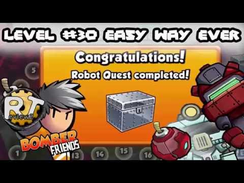 Bomber Friends - Robot Quest Level #30 [Easy Way EVER]