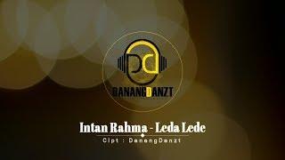 Intan Rahma - Leda Lede (Official Lyric Video)
