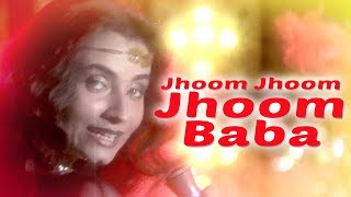 Jhoom Jhoom Jhoom BabaVideo Song from Kasam Paida Karne Wale Ki