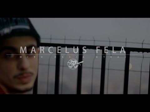 Marcelus Fela - Miro hacia atrás