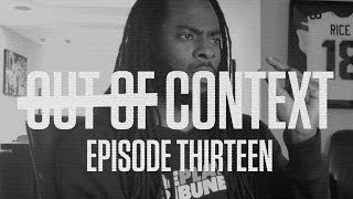 Fatherhood and Football with Richard Sherman | Out of Context | Episode 13