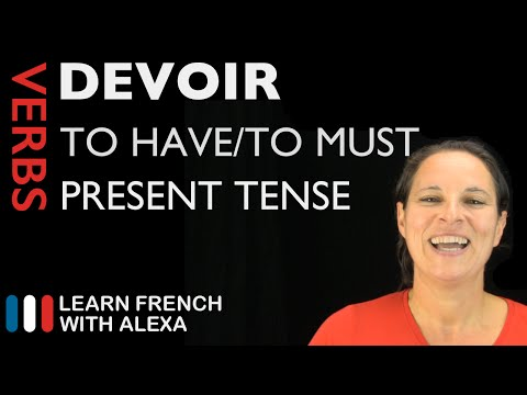 Devoir (to have to) — Present Tense (French verbs conjugated by Learn French With Alexa)