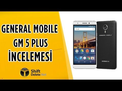 General Mobile GM 5 Plus İnceleme