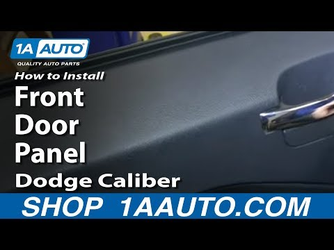 How To Remove Install Front Door Panel 2007-12 Dodge Caliber