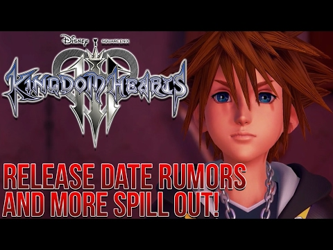 (RUMOR) Kingdom Hearts 3 Release Date and Other Information Supposedly Leaked