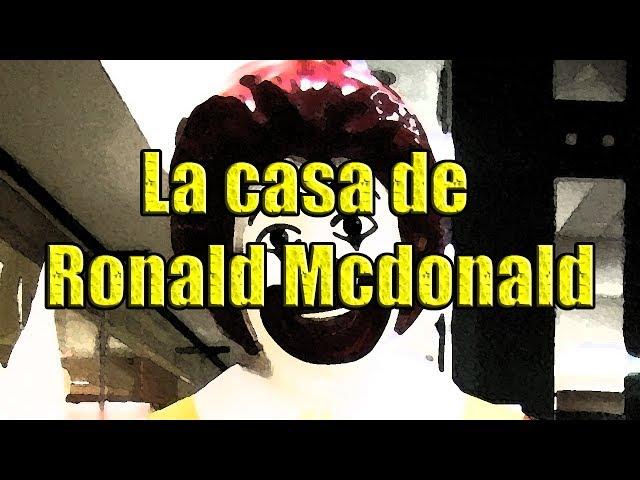 Creepypasta - La casa de Ronald Mcdonald