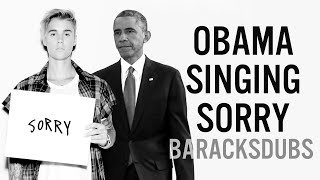 Barack Obama Singing Sorry by Justin Bieber