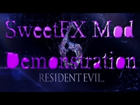 Resident Evil 6 (PC) SweetFX Mod Demonstration   1080p TRUE HD