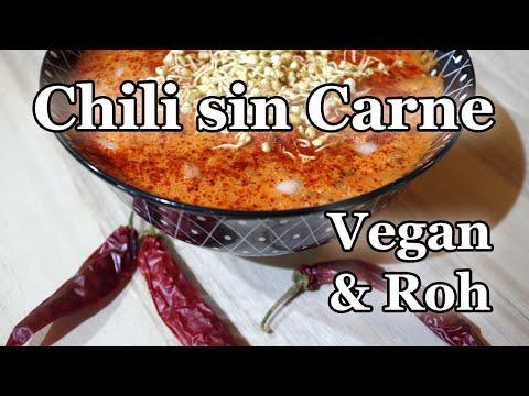 Vegan + Rohkost: Chili sin Carne - gesund, lecker und einfach zubereitet!