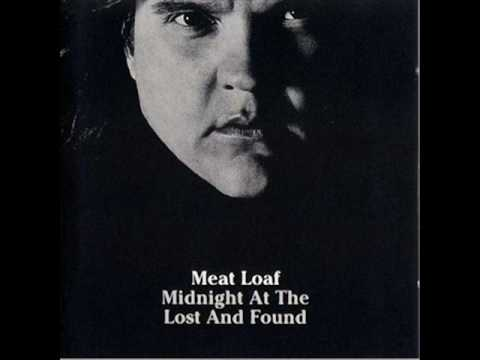 Meat Loaf - You Never Can Be Too Sure About That Gir