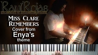 RAUL ROJAS - Miss Clare Remembers [ENYA] Cover