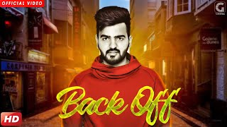 BACK OFF NAIVY (Full Song) Latest Punjabi Songs 2017 | Geet MP3