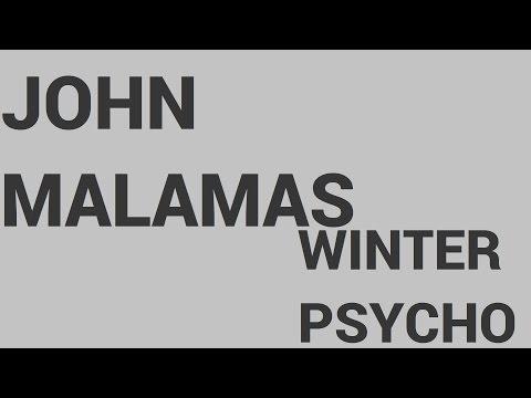 John Malamas - Winter Psycho (Official Audio Release)