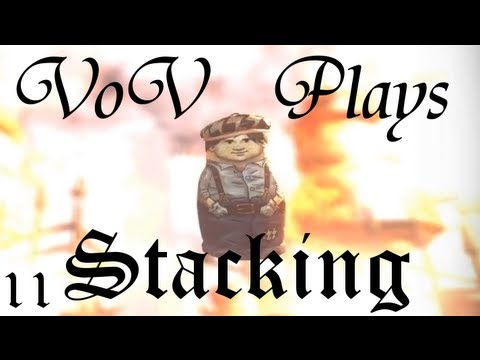 VoV Plays Stacking! - Part 11: Baron Battle On The Perilous Platform!