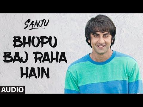 Bhopu Baj Raha Hain Full Audio Song |  Ranbir Kapoor | Rajkumar Hirani | T-Series