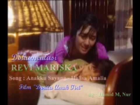 Revi Mariska - Anakku Sayang [ Original Soundtrack ]