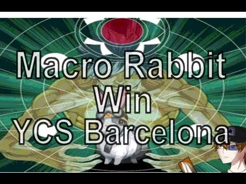 Yugioh Macro Rabbit 1st Place YCS Barcelona 2012 Deck List