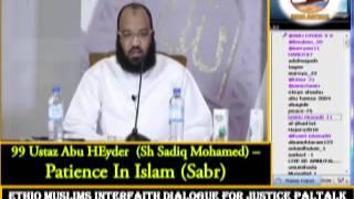 99- Ustaz  Abu Heyder - Patience In Islam (Sabr)
