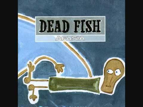 Dead Fish - Viver