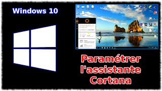 Tuto Windows 10 - Paramétrer Cortana