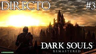 Dark Souls Remastered - Directo #3 - Español - Anor Londo - Ciudad de Dioses - Nintendo Switch
