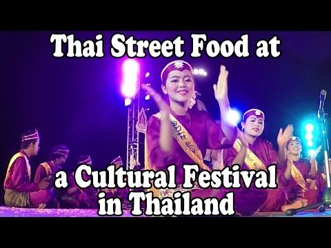 Thai Street Food & Shopping at a Festival in Thailand, Part 1. Thai Ways of Life Culture Festival