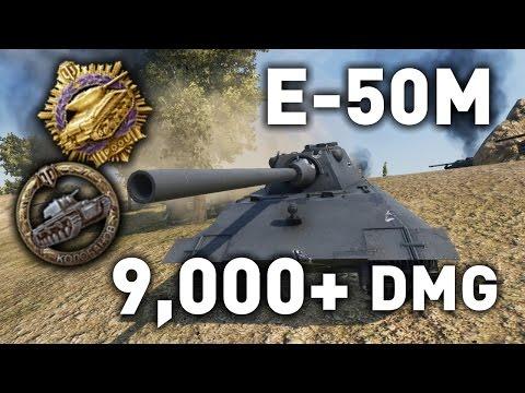 World of Tanks || E-50M - 9,000 Damage...