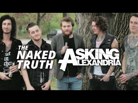 The Naked Truth With Asking Alexandria video